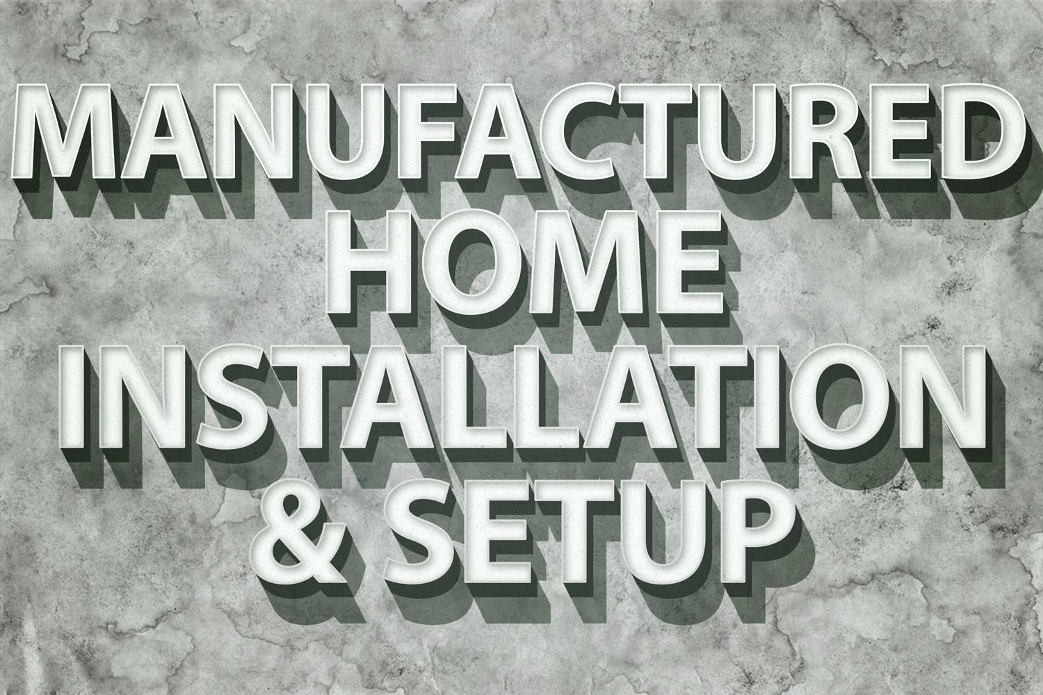 Manufactured-home-installation-and-setup